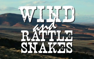 """Wind & Rattlesnakes"" - 57 - Kyle Duba - Wyoming"