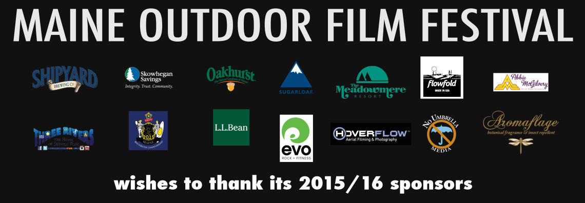Thanks to the 2015 Maine Outdoor Film Festival Sponsors